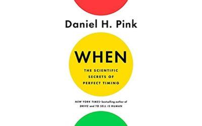 Daniel Pink – WHEN (book)