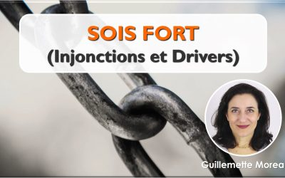 Sois Fort (Injonctions et Drivers)