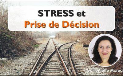 Stress et Prise de Décision