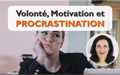 Volonté, Motivation et Procrastination