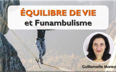 Équilibre de Vie et Funambulisme
